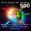 A State of Trance 500 (Mixed by Armin van Buuren, Paul Oakenfold, Markus Schulz, Cosmic Gate & Andy Moor) - Armin van Buuren, Paul Oakenfold, Markus Schulz, Cosmic Gate & Andy Moor