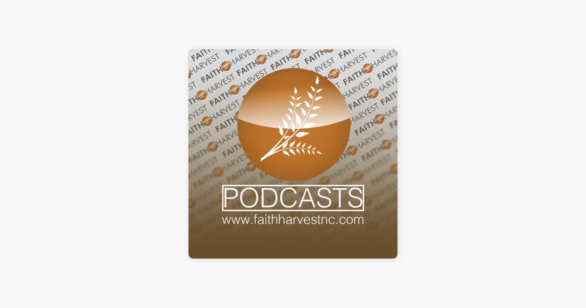 Faith Harvest: Reputational Shift Part 2 on Apple Podcasts