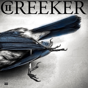 Creeker 2  Upchurch Upchurch album songs, reviews, credits