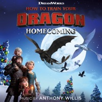 How to Train Your Dragon: Homecoming - Official Soundtrack