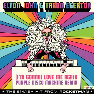 "(I'm Gonna) Love Me Again [From ""Rocketman"" / Purple Disco Machine Remix] - Single - Elton John"