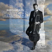 River Flows in You - HAUSER, London Symphony Orchestra & Robert Ziegler - HAUSER, London Symphony Orchestra & Robert Ziegler