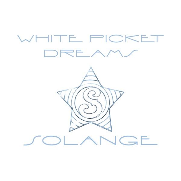 White Picket Dreams - Single