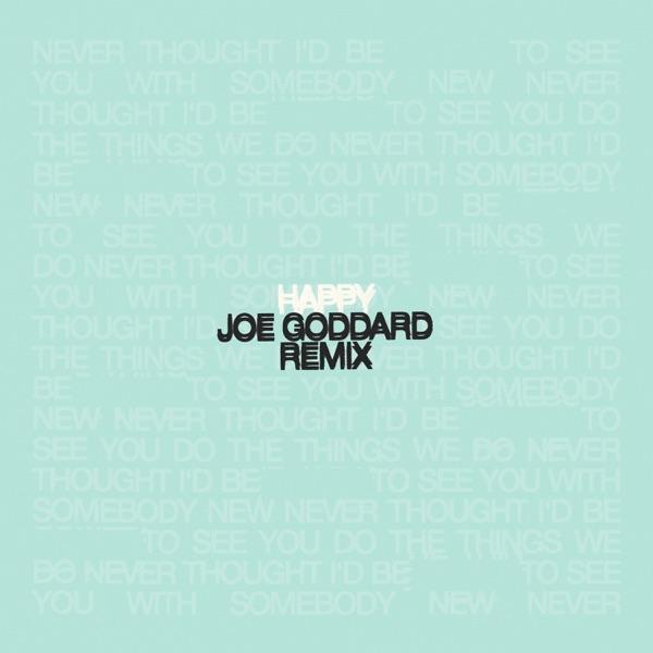 Happy (Joe Goddard Remix) - Single