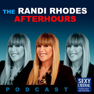 The Randi Rhodes After Hours Podcast