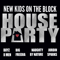 House Party (feat. Boyz II Men, Big Freedia, Naughty By Nature & Jordin Sparks) - New Kids On the Block lyrics