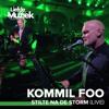 Kommil Foo - Stilte Na De Storm (Live - Uit Liefde Voor Muziek) artwork