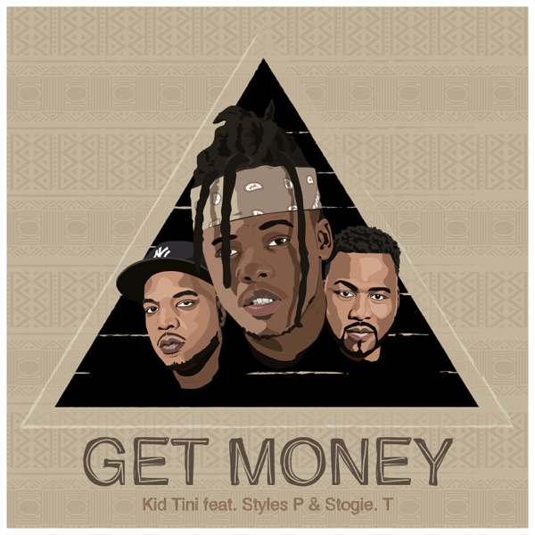 Get Money (feat. Styles P & Stogie T) - Single