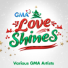 GMA Artists - Love Shines - (2019 GMA Christmas Station ID) artwork