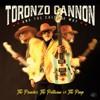 Toronzo Cannon - The Preacher, The Politician or The Pimp  artwork