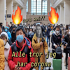 Carl Reiff - Alle Tror Jeg Har Corona artwork