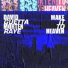 Make It To Heaven (with Raye) - Single