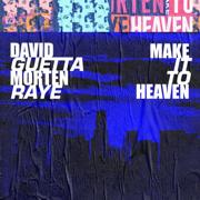 Make It To Heaven (with Raye) - David Guetta & MORTEN