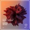 Cover You Got Me Baby (Mahmut Orhan Remix)