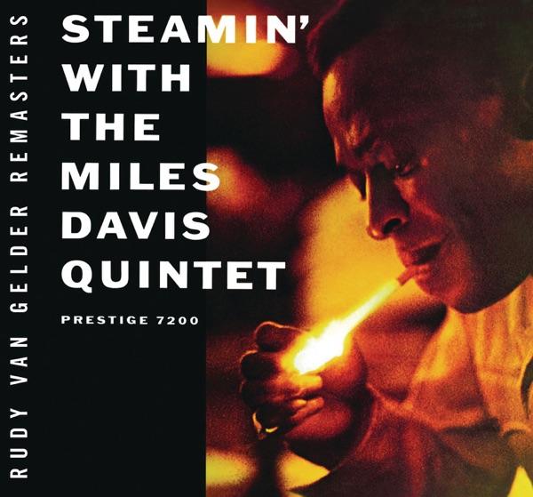 Steamin' With the Miles Davis Quintet (Rudy Van Gelder Edition)