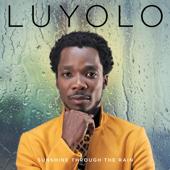 Sunshine Through the Rain - Luyolo