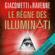 Le règne des Illuminati: Antoine Marcas 10 - Eric Giacometti & Jacques Ravenne