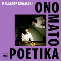 Malakoff Kowalski - Onomatopoetika artwork