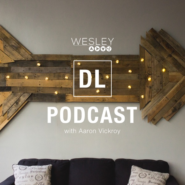 Wesley Discipleship Podcast