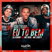 [Download] Solteiro Eu Tô Bem MP3