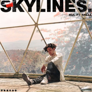 Hui. - Skylines feat. Uno Lizard & Ayzia