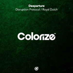 Deeparture - Disruption Protocol (Extended Mix)