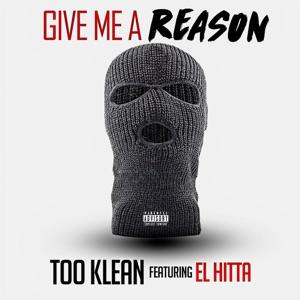 Give Me a Reason (feat. El Hitta) - Single Mp3 Download