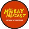 The Murray Parkcast