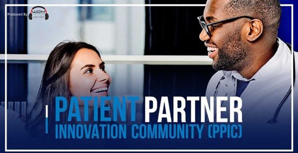 Patient Partner Innovation Community Podcast