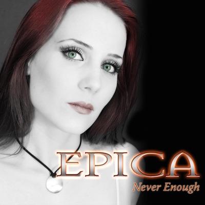Never Enough - Single - Epica