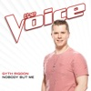 Nobody But Me (The Voice Performance) - Single, Gyth Rigdon
