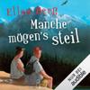 Ellen Berg - Manche mögen's steil: (K)ein Liebes-Roman Grafik