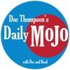 Doc Thompson's Daily MoJo