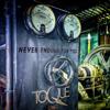 Toque - Never Enough for You kunstwerk