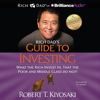 Robert T. Kiyosaki - Rich Dad's Guide to Investing: What the Rich Invest In That the Poor and Middle Class Do Not! (Unabridged) grafismos