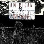 Logan Richardson - American Mirror (feat. Kadesh Flow)