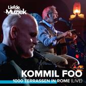1000 Terrassen In Rome (Live uit Liefde Voor Muziek)