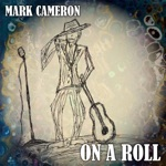 Mark Cameron - Trouble Brewin'