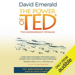 Power of TED*: *The Empowerment Dynamic: 10th Anniversary Edition (Unabridged)