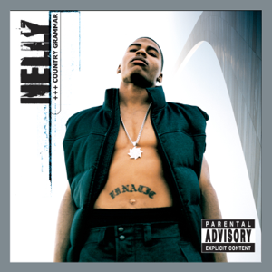 Nelly - Country Grammar (Deluxe Edition)