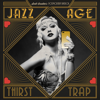 Scott Bradlee's Postmodern Jukebox - Jazz Age Thirst Trap  artwork