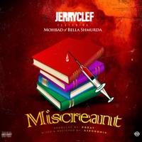 Jerryclef - Miscreant (feat. Mohbad & Bella Shmurda) - Single