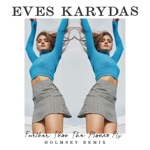 Eves Karydas - Further Than the Planes Fly