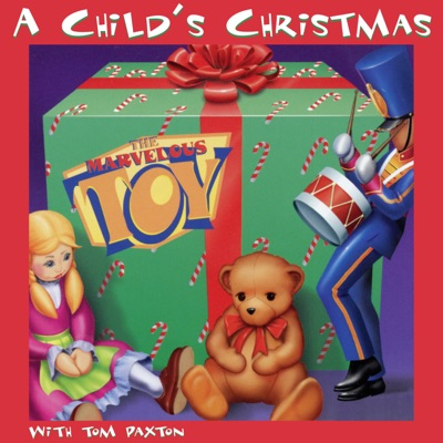 A Child's Christmas - Tom Paxton