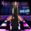 Jennifer Lopez - Medicine (Steve Aoki from the Block Remix) artwork
