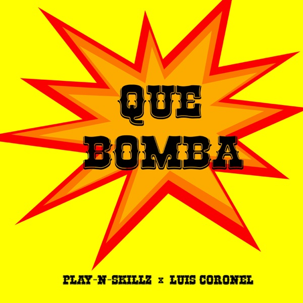 Qué Bomba - Single
