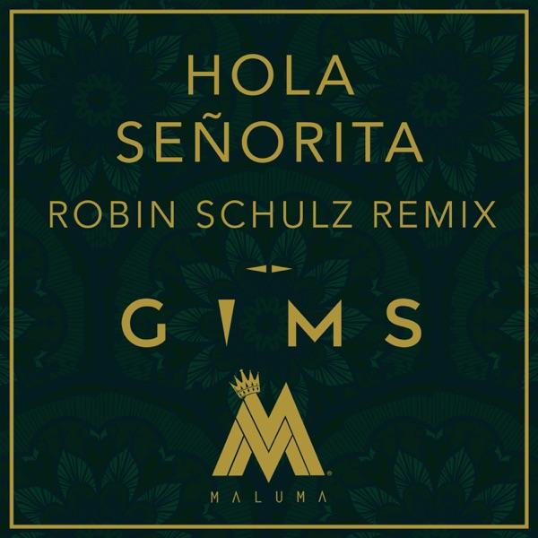 Hola Señorita (Robin Schulz Remix) - Single