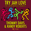 Thommy Davis & Randy Roberts - Try Jah Love (John Morales M+M Radio Edit) artwork