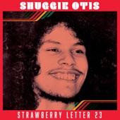 Shuggie Otis - Strawberry Letter 23