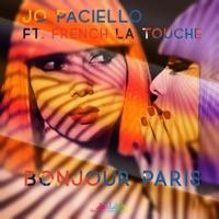 Bonjour Paris (Le Parisien rmx) - JO PACIELLO - FRENCH LA TOUCHE
